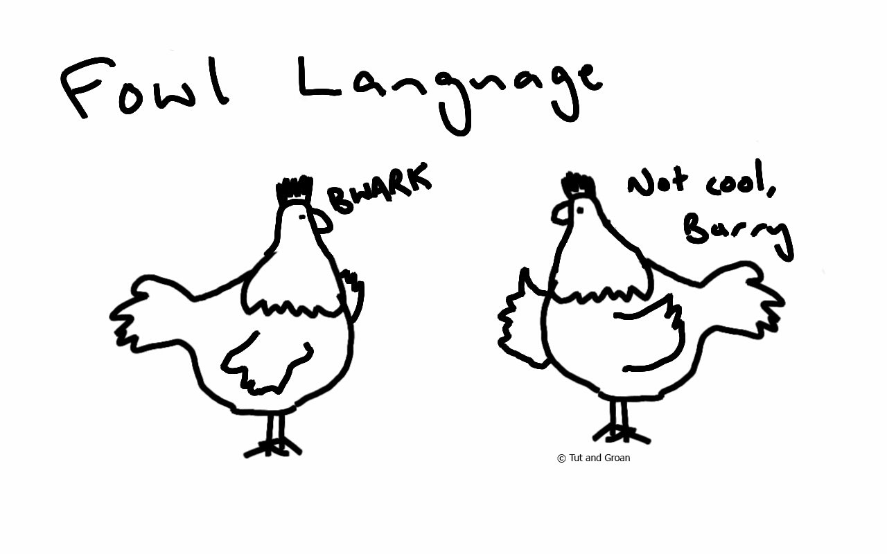 Tut and Groan Fowl Foul Language cartoon