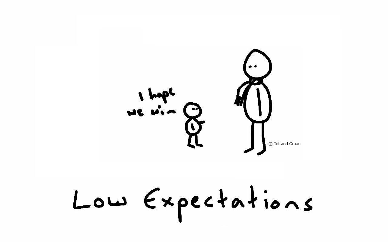 Tut and Groan Low Expectations cartoon