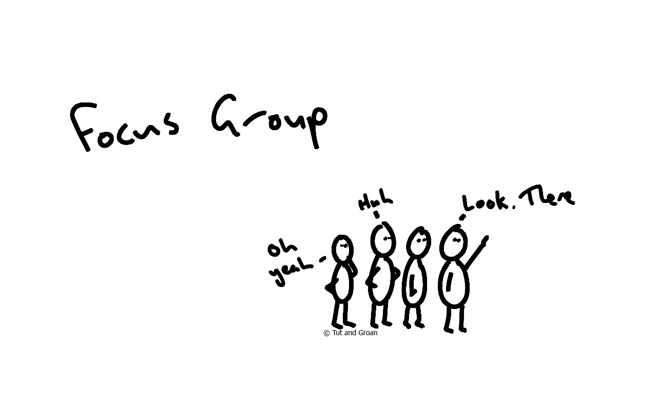 Tut and Groan Focus Group cartoon