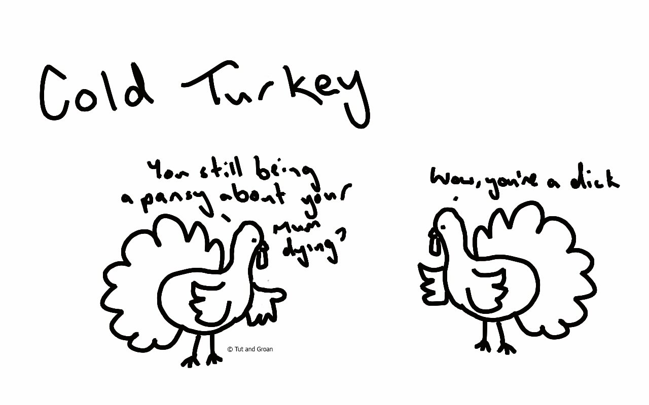 Tut and Groan Cold Turkey cartoon