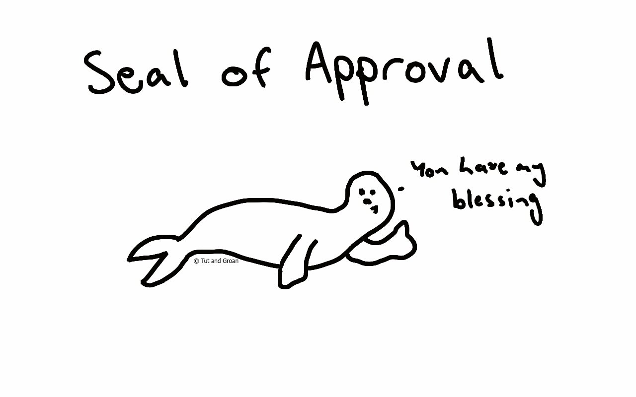 Tut and Groan Seal of Approval cartoon
