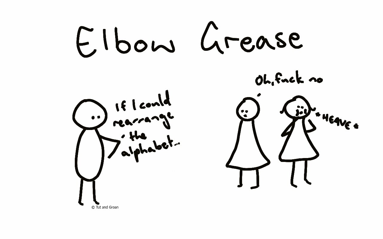 Tut and Groan Elbow Grease cartoon