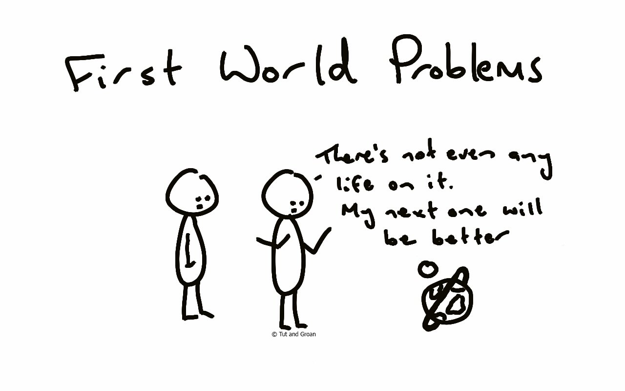 Tut and Groan First World Problems cartoon