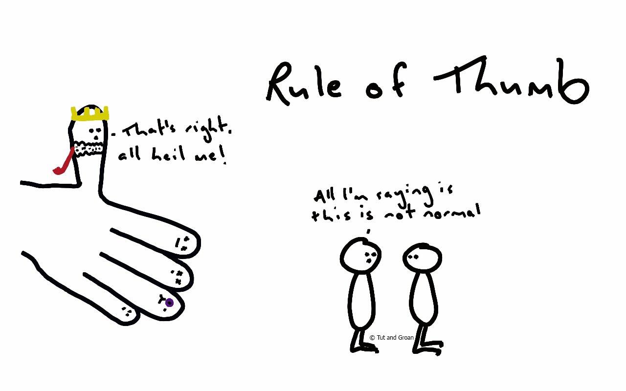 Tut and Groan Rule of Thumb cartoon