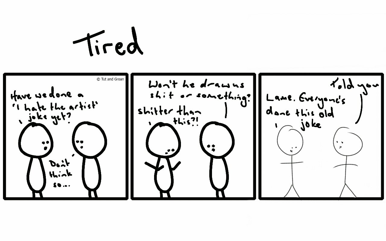 Tut and Groan Three Panels Tired cartoon