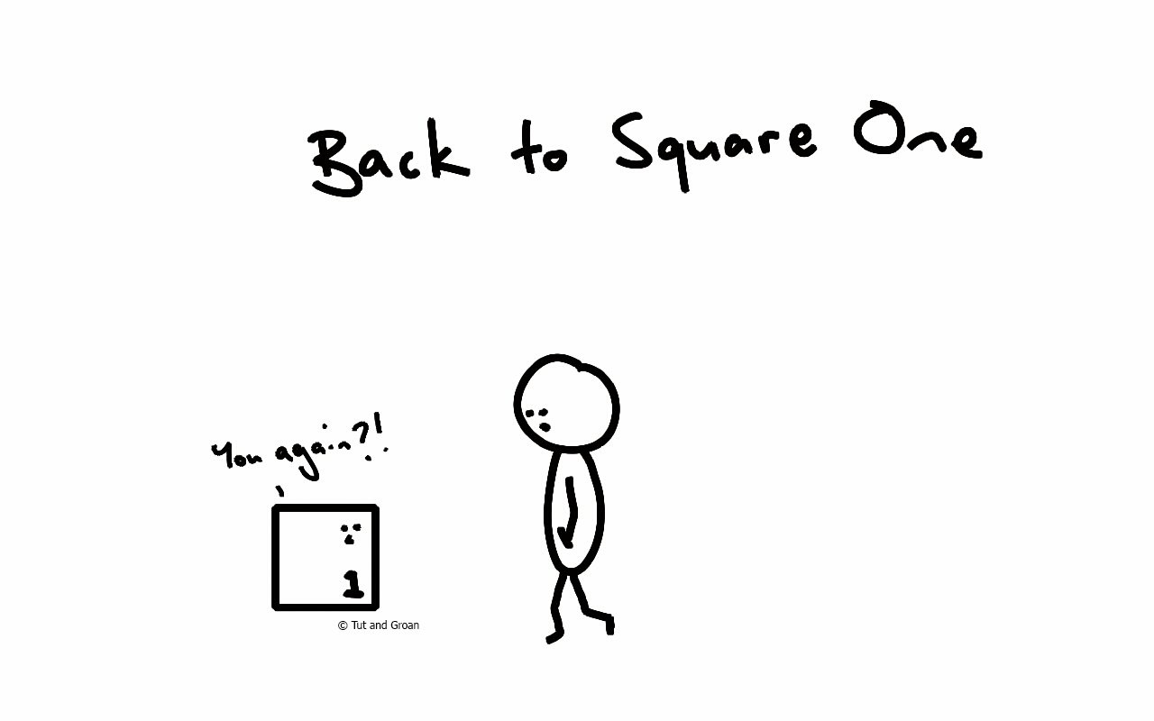 Tut and Groan Back to Square One cartoon