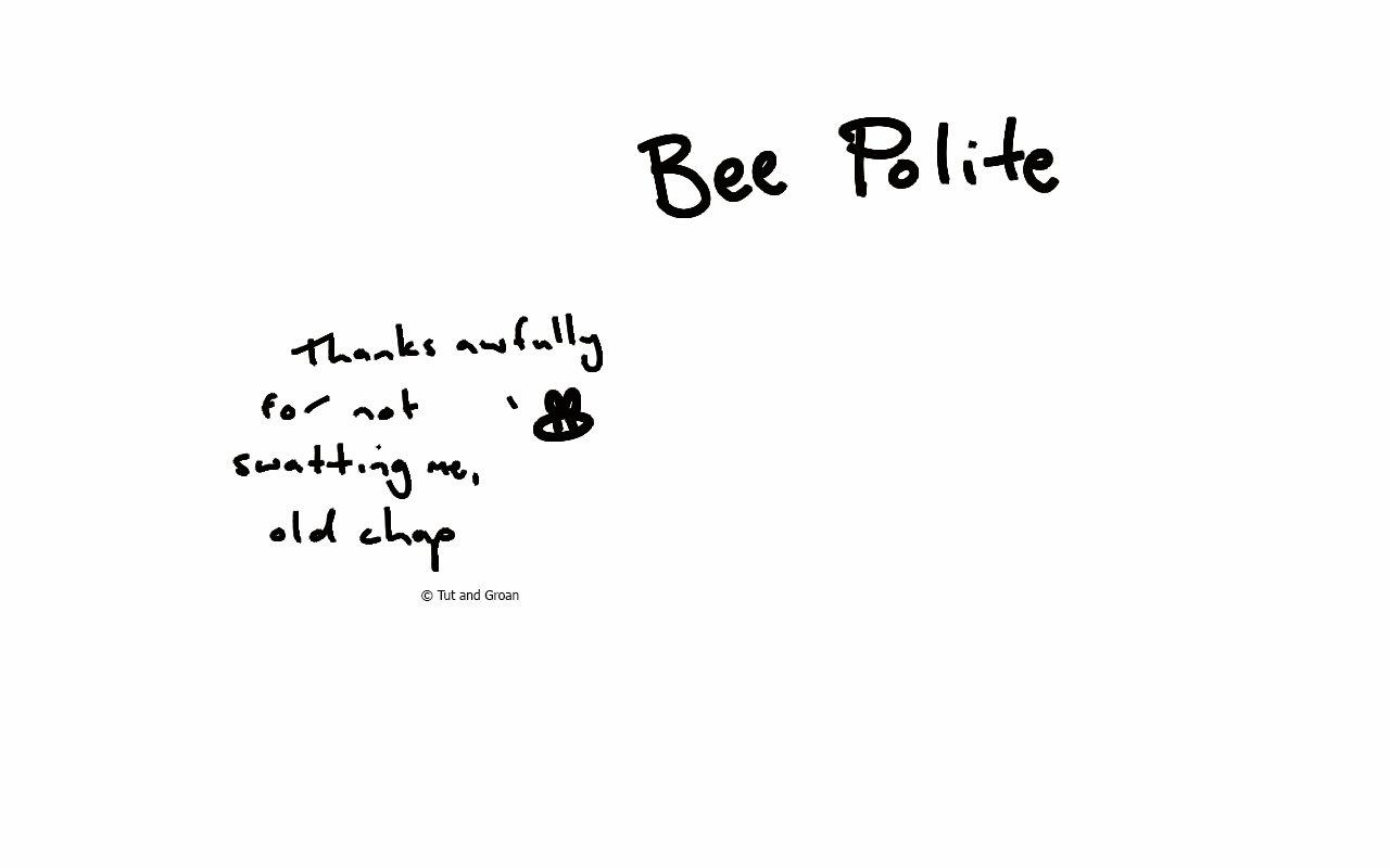 Tut and Groan Bee Polite cartoon