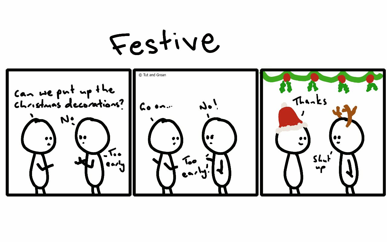 Tut and Groan Three Panels:  Festive cartoon