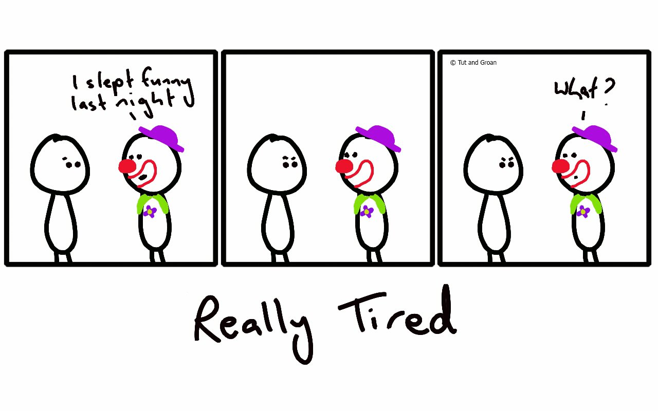 Tut and Groan Three Panels: Really Tired cartoon