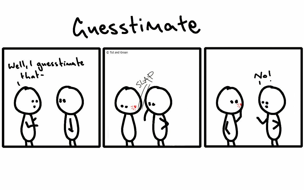 Tut and Groan Three Panels: Guesstimate cartoon