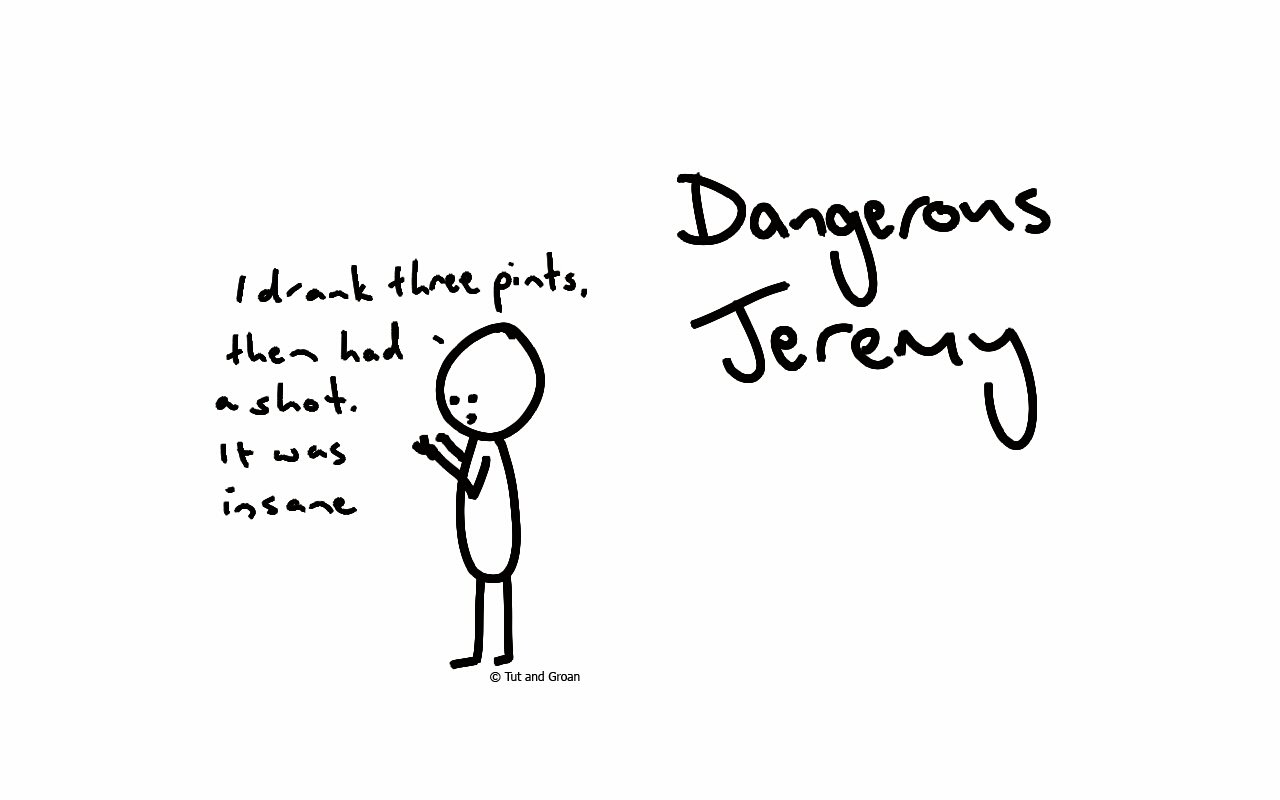 Tut and Groan Dangerous Jeremy (Part One)