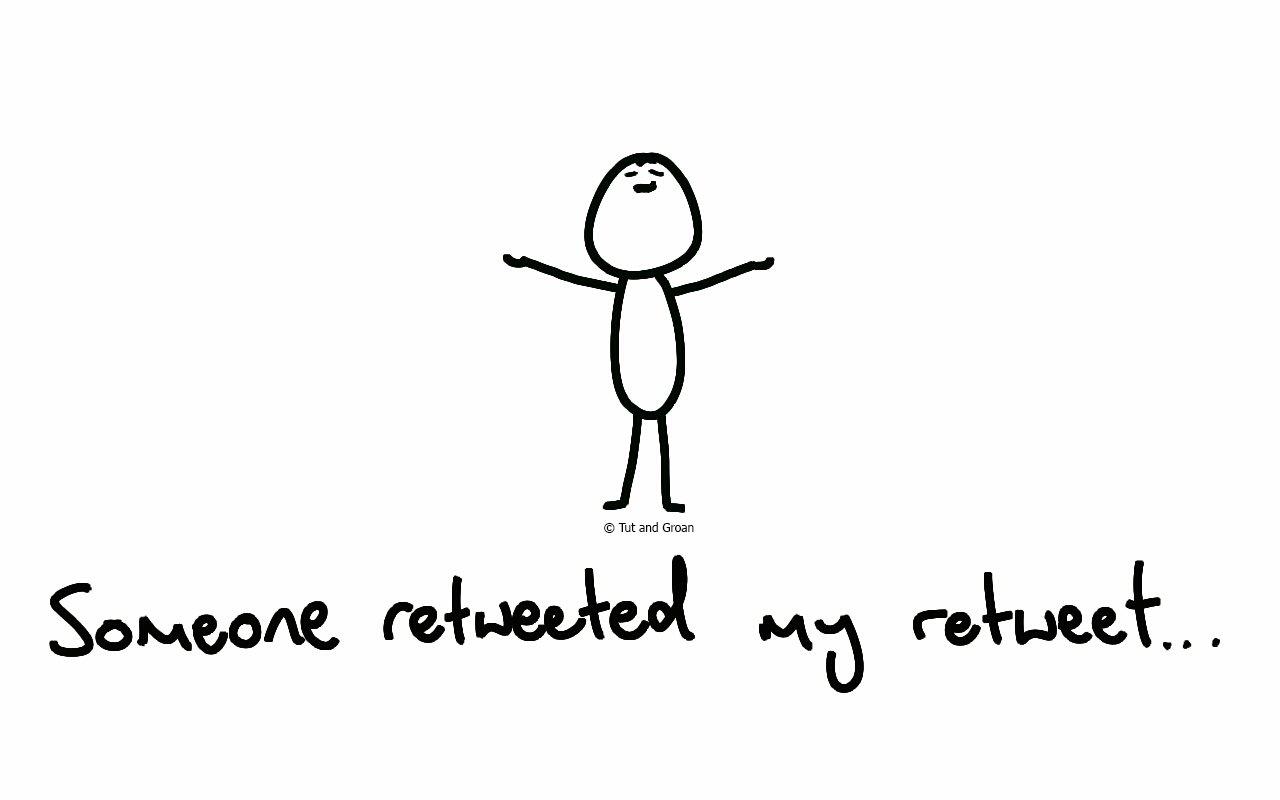 Tut and Groan Someone Retweeted My Retweet cartoon