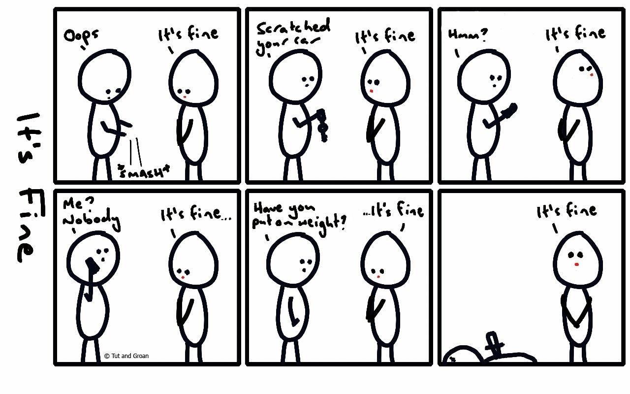 Tut and Groan Six Panels: It's Fine cartoon