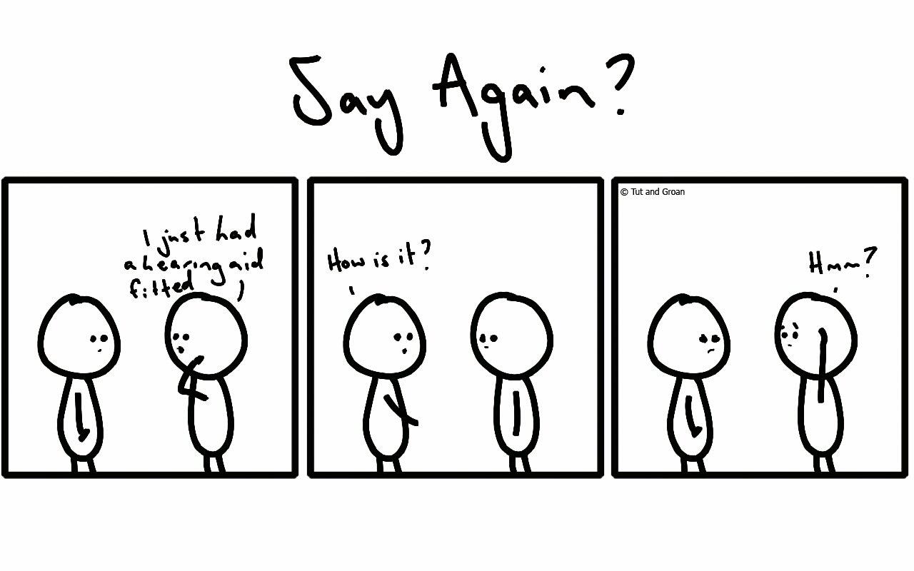 Tut and Groan Three Panels: Say Again cartoon