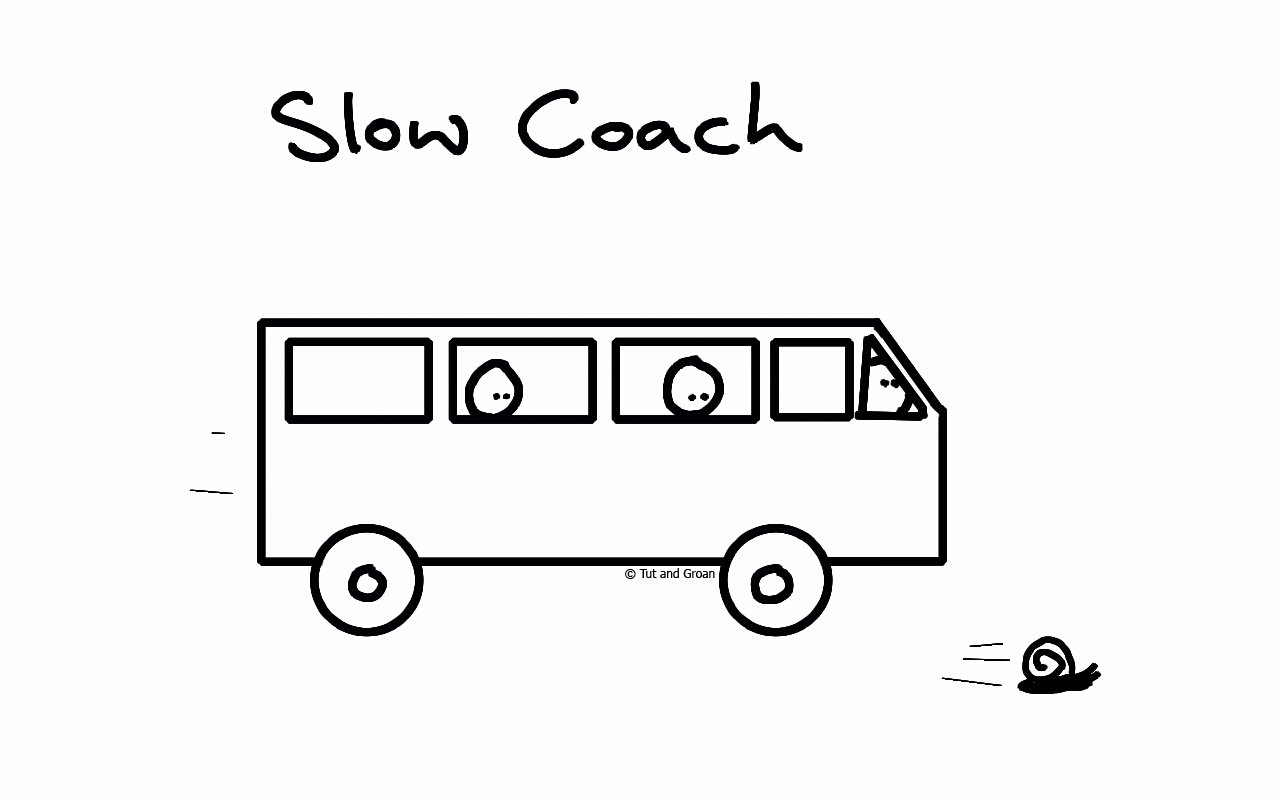 Tut and Groan Slow Coach cartoon