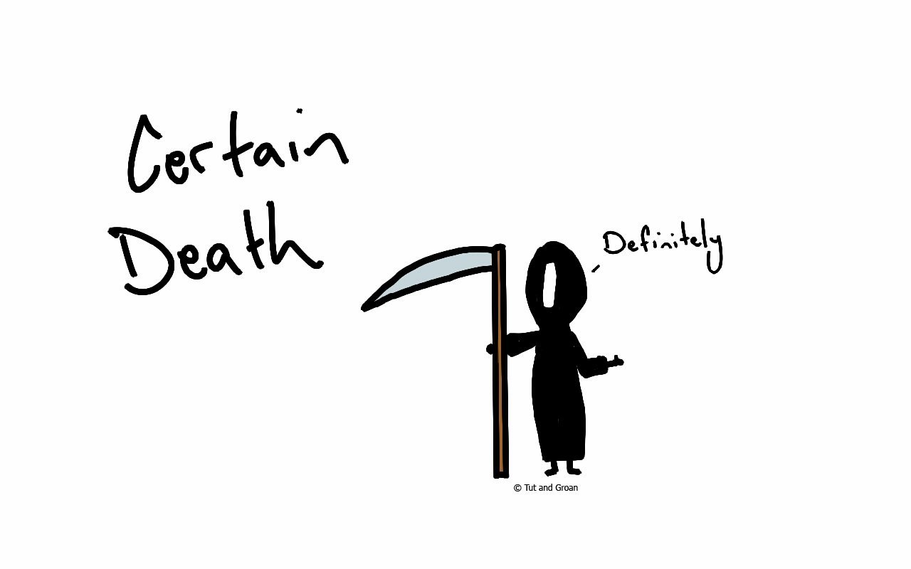 Tut and Groan Certain Death cartoon