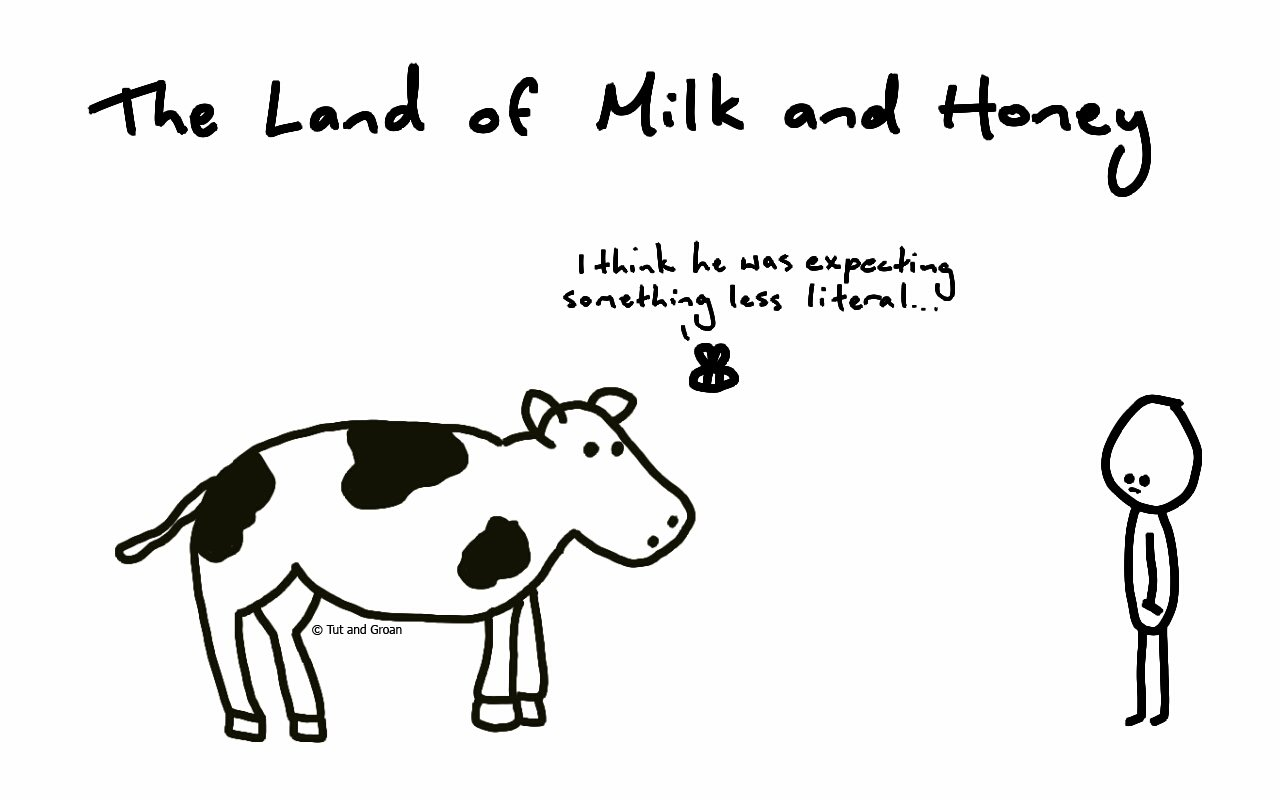Tut and Groan The Land of Milk and Honey cartoon