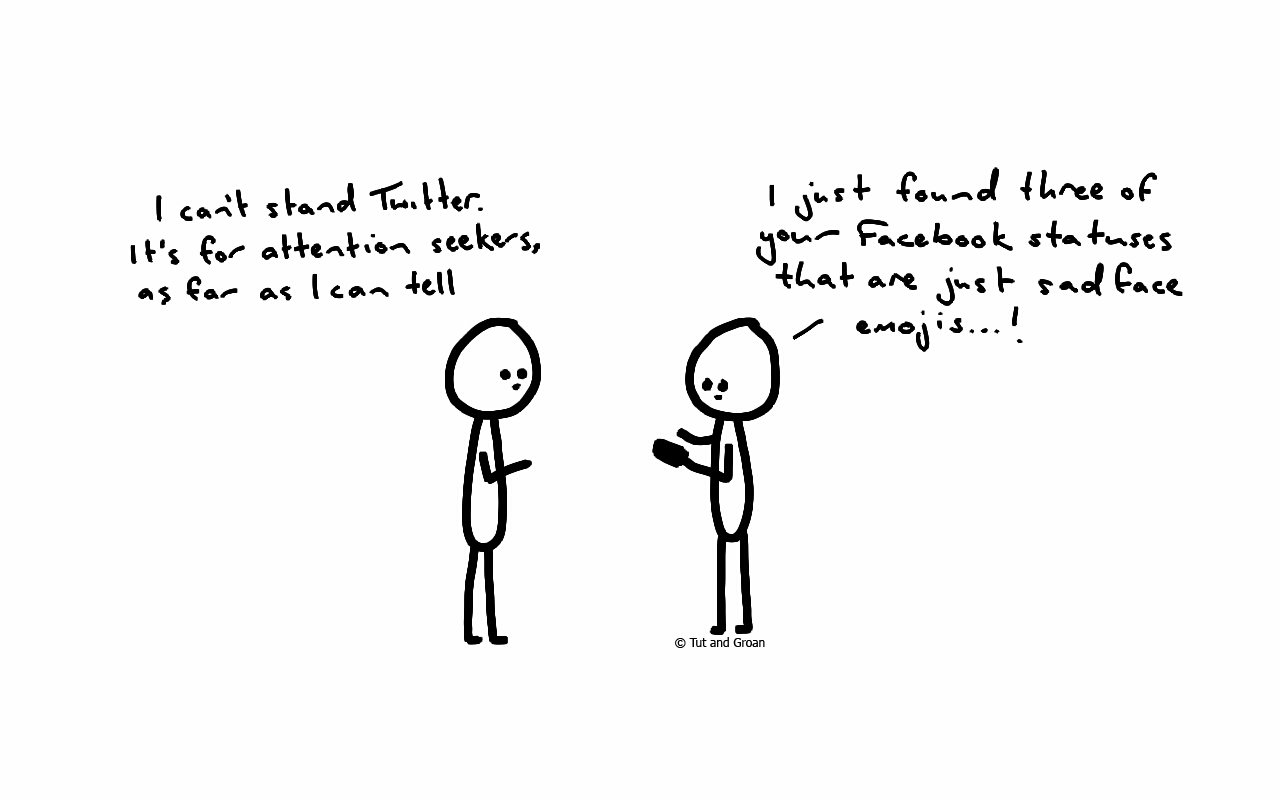 Tut and Groan Attention Seeking cartoon