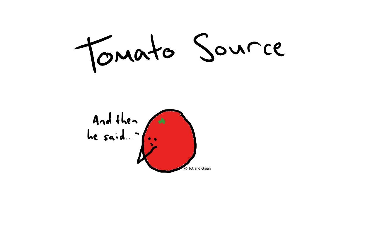 Tut and Groan Tomato Source cartoon