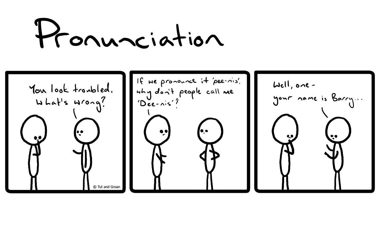 Tut and Groan Three Panels: Pronunciation cartoon