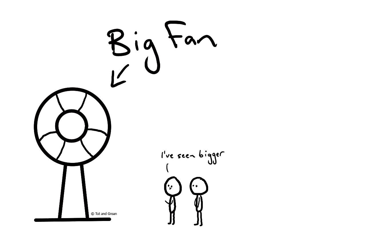 Tut and Groan Big Fan cartoon