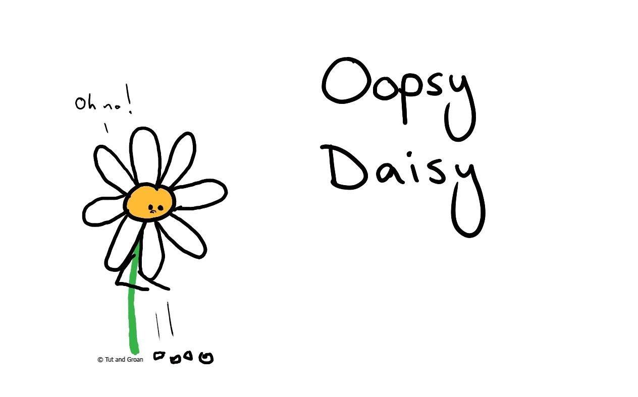 Tut and Groan Oopsy Daisy cartoon