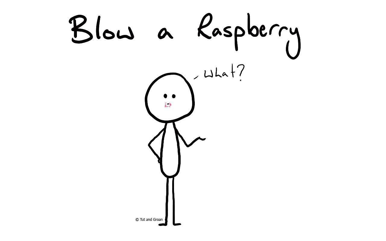 Tut and Groan Blow a Raspberry cartoon