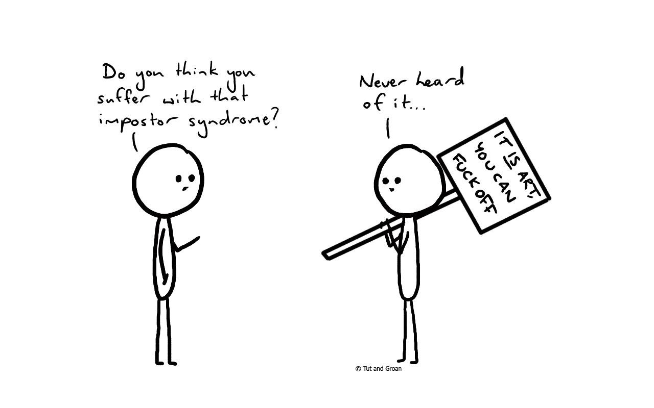 Tut and Groan Impostor Syndrome cartoon