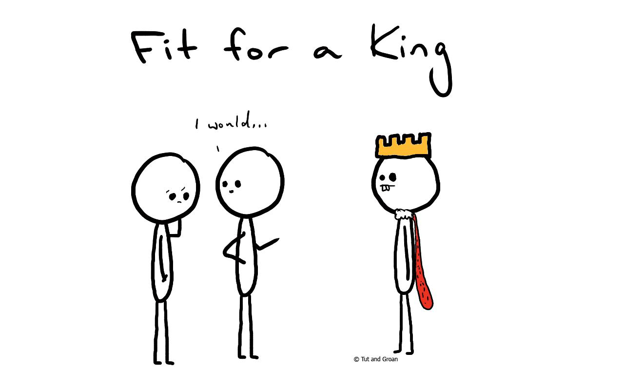 Tut and Groan Fit for a King cartoon