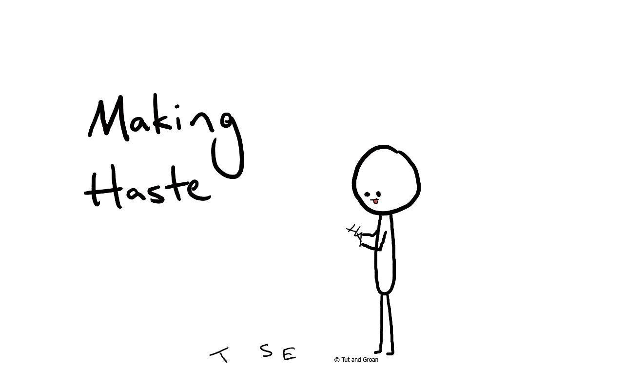 Tut and Groan Making Haste cartoon