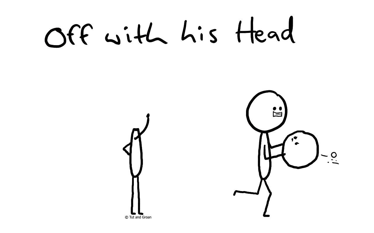 Tut and Groan Off with his Head cartoon