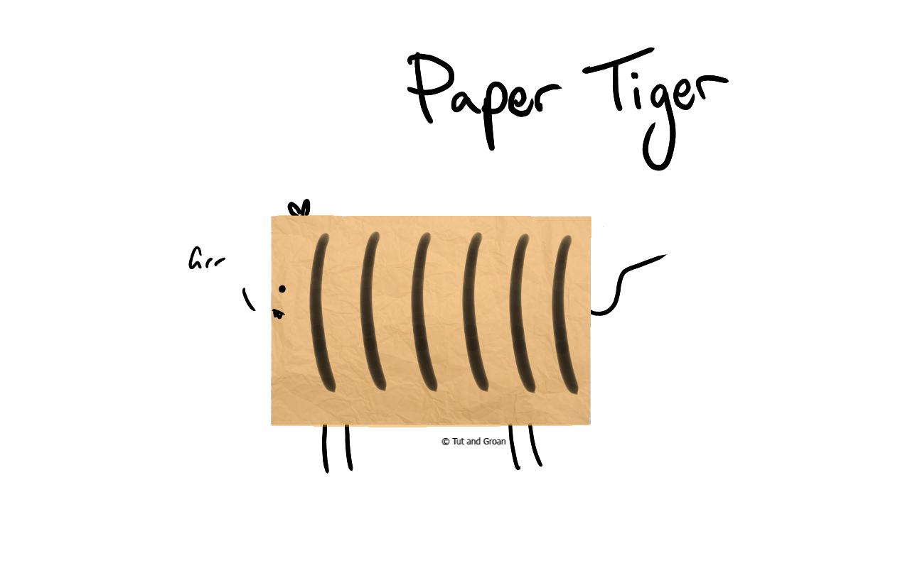 Tut and Groan Paper Tiger cartoon