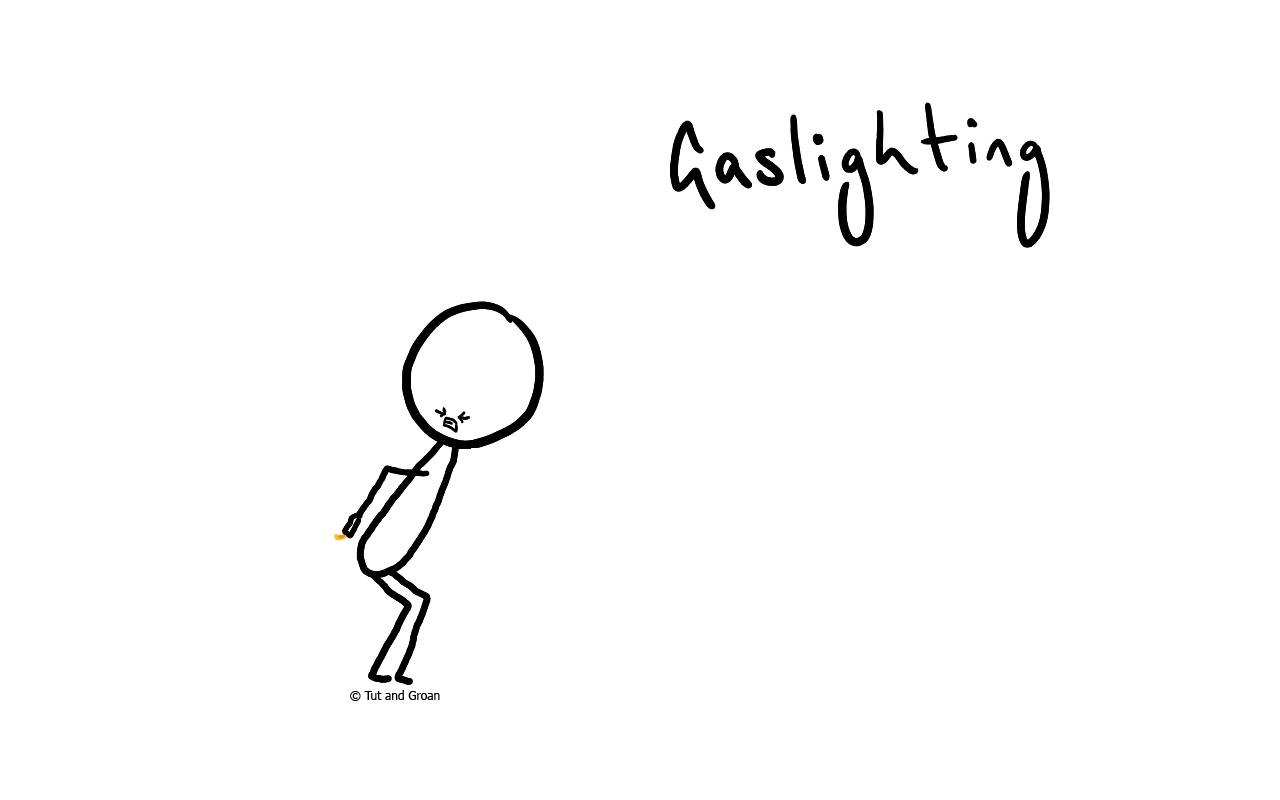 Tut and Groan Gaslighting cartoon