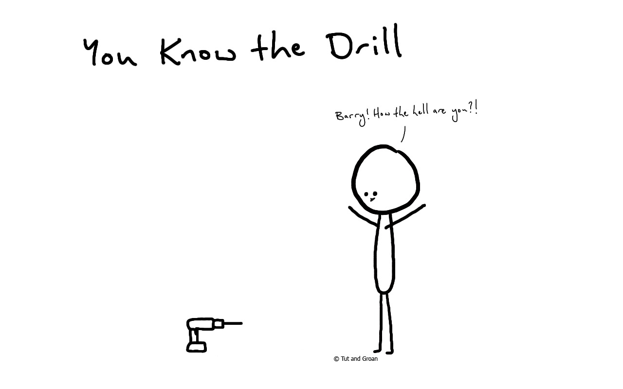 Tut and Groan You Know the Drill cartoon